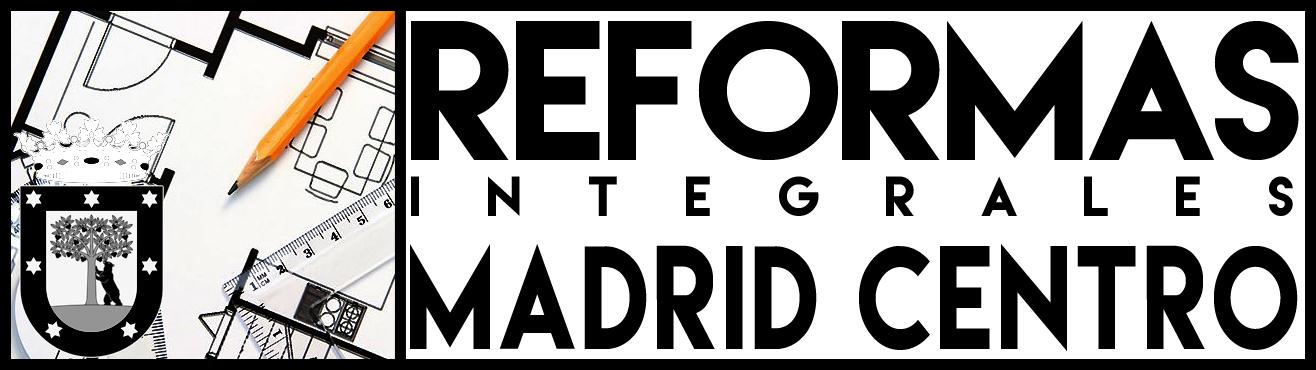 Reformas integrales en Madrid Centro